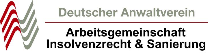 Arbeitsgemeinschaft Insolvenzrecht und Sanierung des Deutschen Anwaltvereins